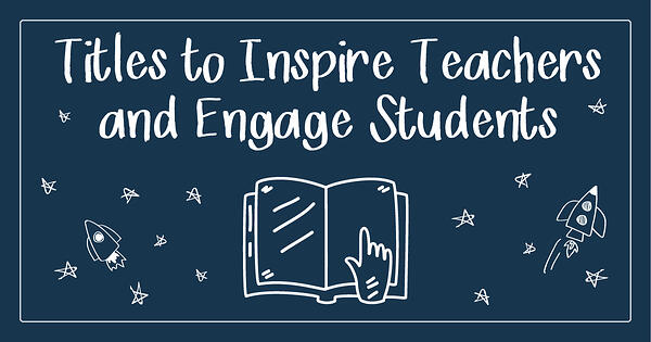 Books to Inspire an Engage