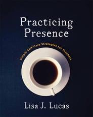 Practicing Presence-1