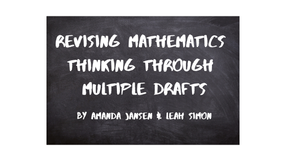Revising Mathematics Thinking through Multiple Drafts