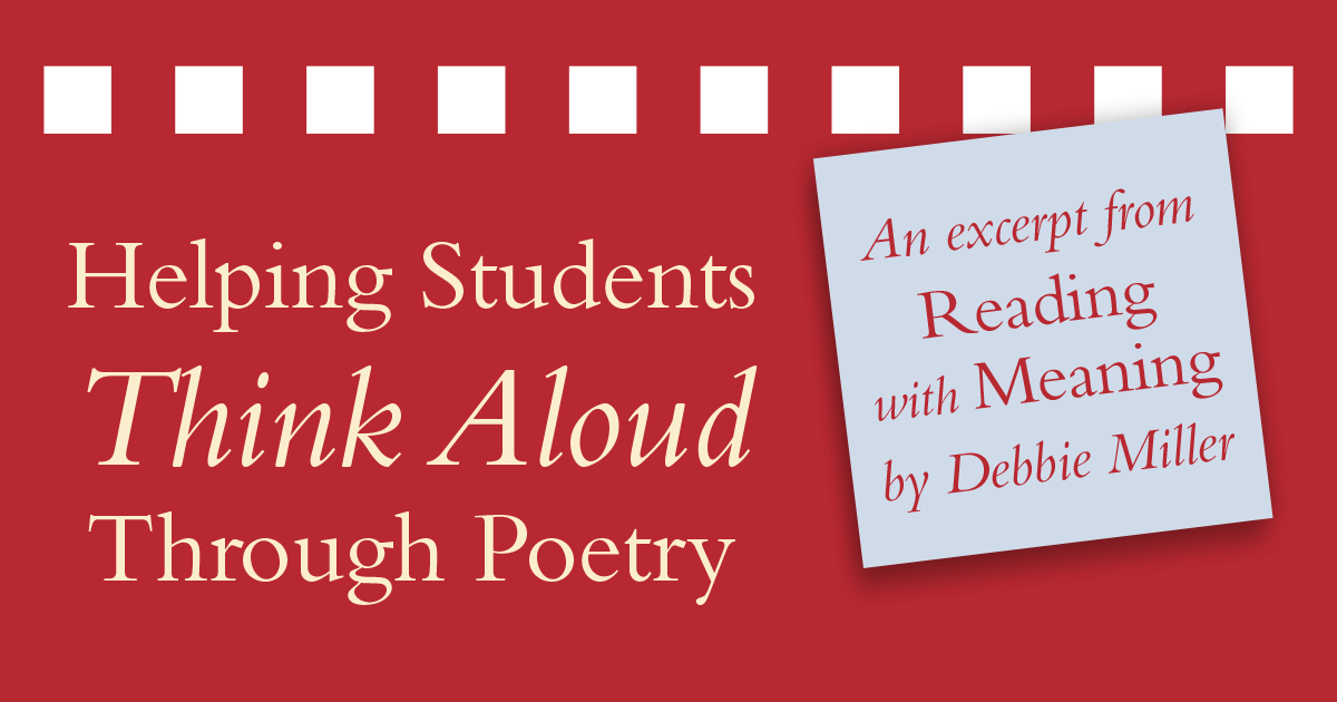 Helping Students Think Aloud Through Poetry