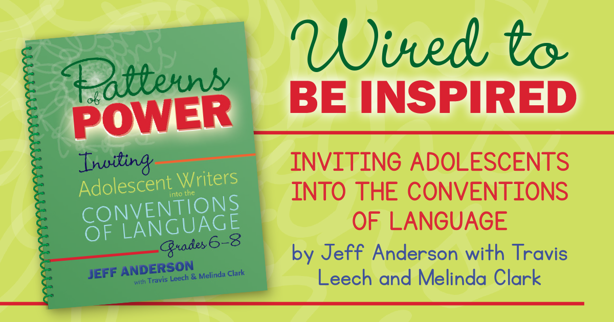 Wired to Be Inspired: Inviting Adolescents into the Conventions of Language