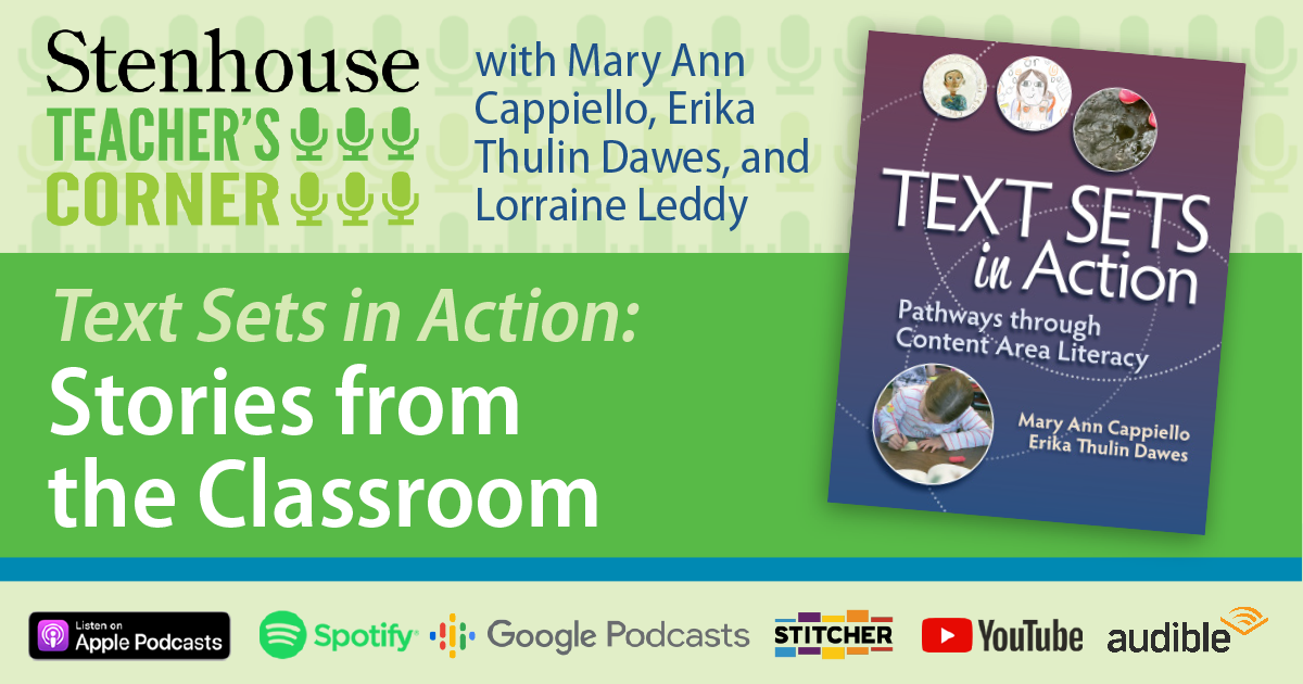 PODCAST: Text Sets in Action: Stories from the Classroom