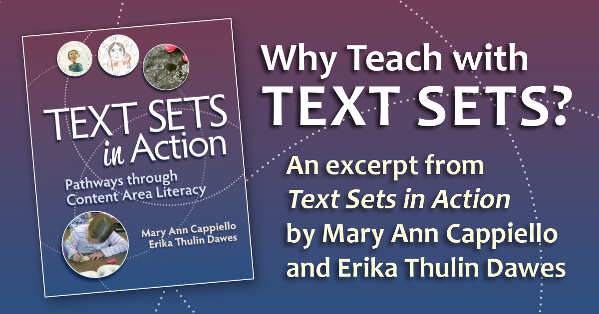 Why Teach with Text Sets?