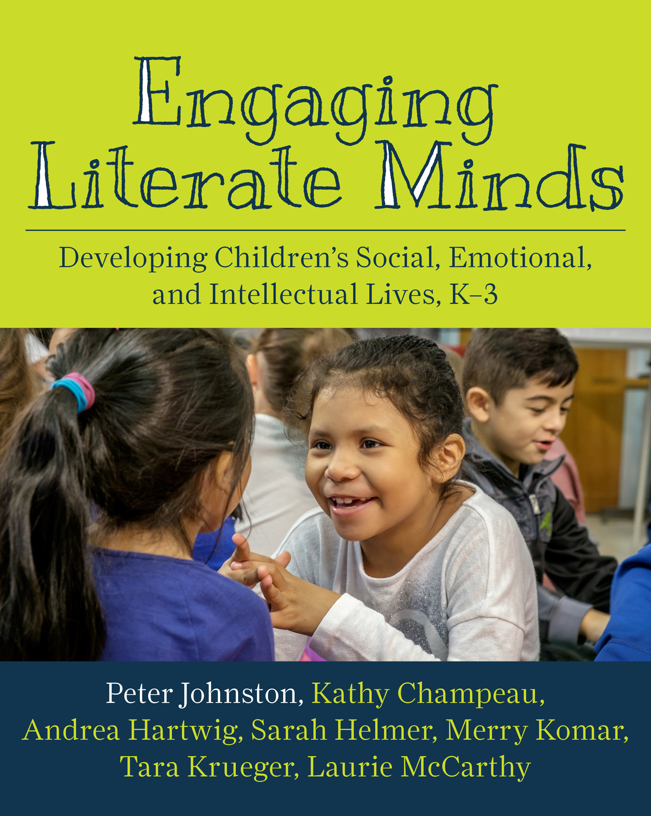 Engaging Literate Minds: A Foundation