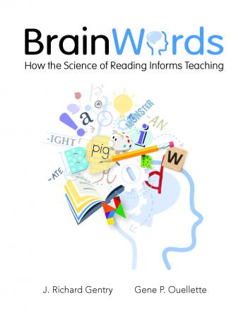 REVIEW of Brain Words by J. Richard Gentry and Gene Ouellette