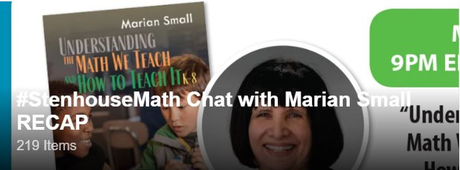 #StenhouseMath Twitter Chat with Marian Small RECAP