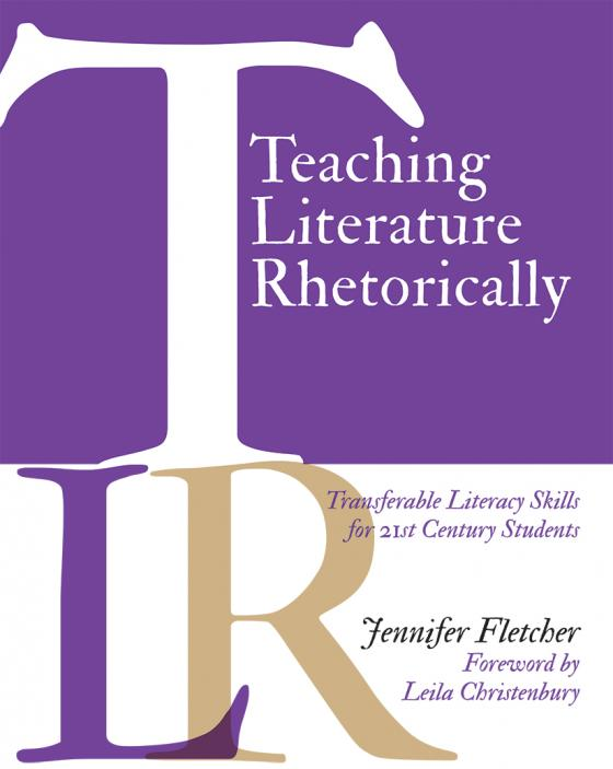REVIEW: Teaching Literature Rhetorically by Jennifer Fletcher
