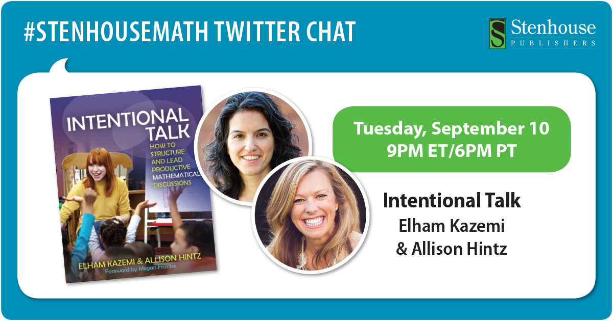 #StenhouseMath Twitter Chat Recap - Intentional Talk