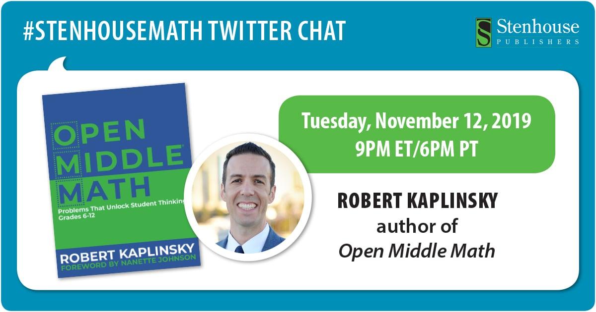 #OpenMiddle Math Twitter Chat with Robert Kaplinsky