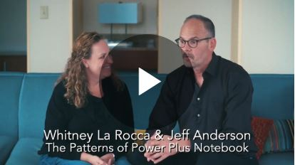 How to Use Your Patterns of Power Student Notebook