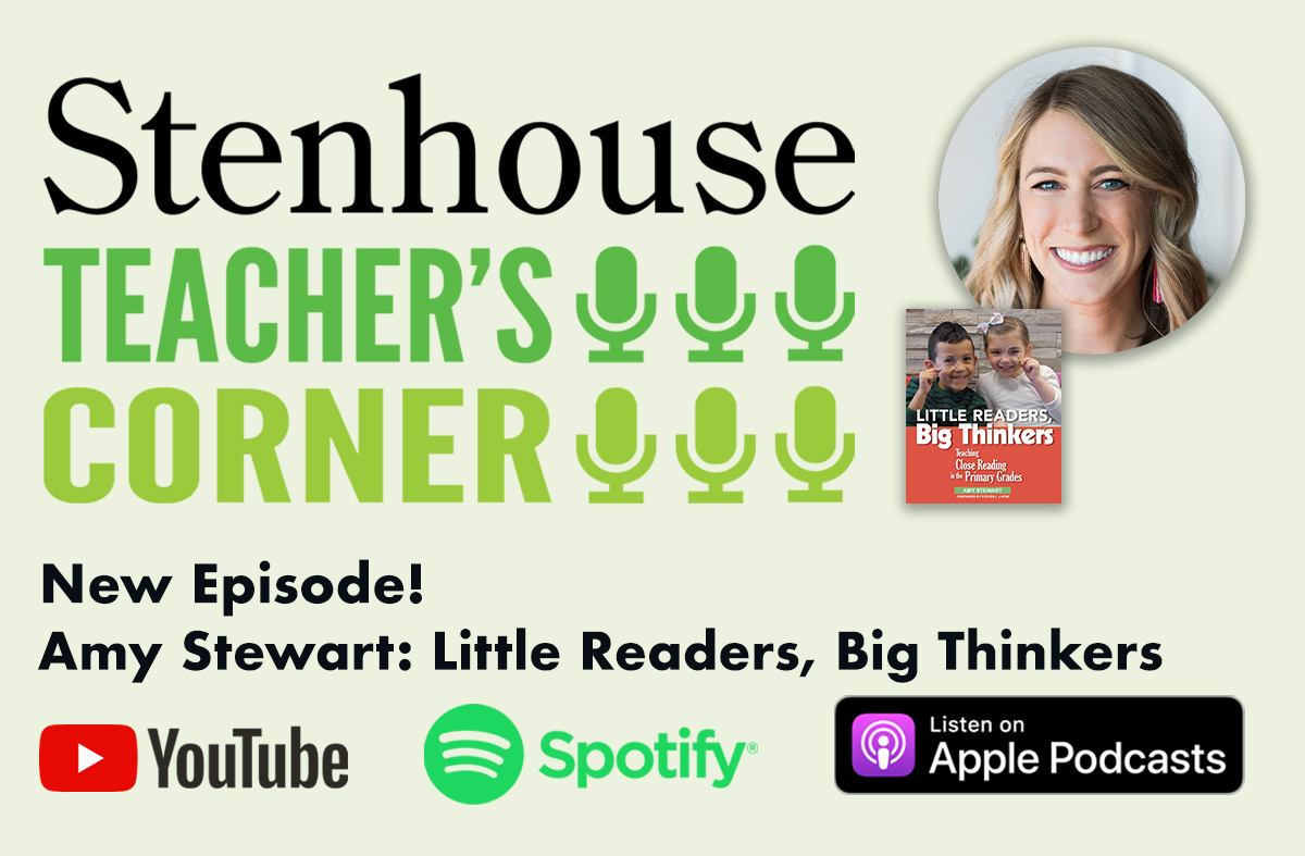 Teacher's Corner Podcast: A Reading from Amy Stewart