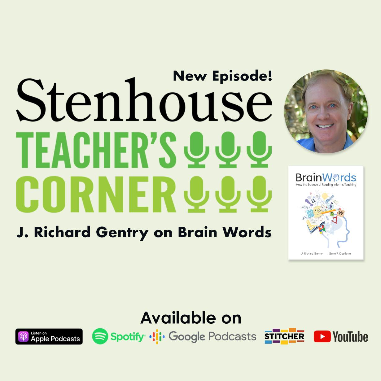 Richard Gentry on Brain Words