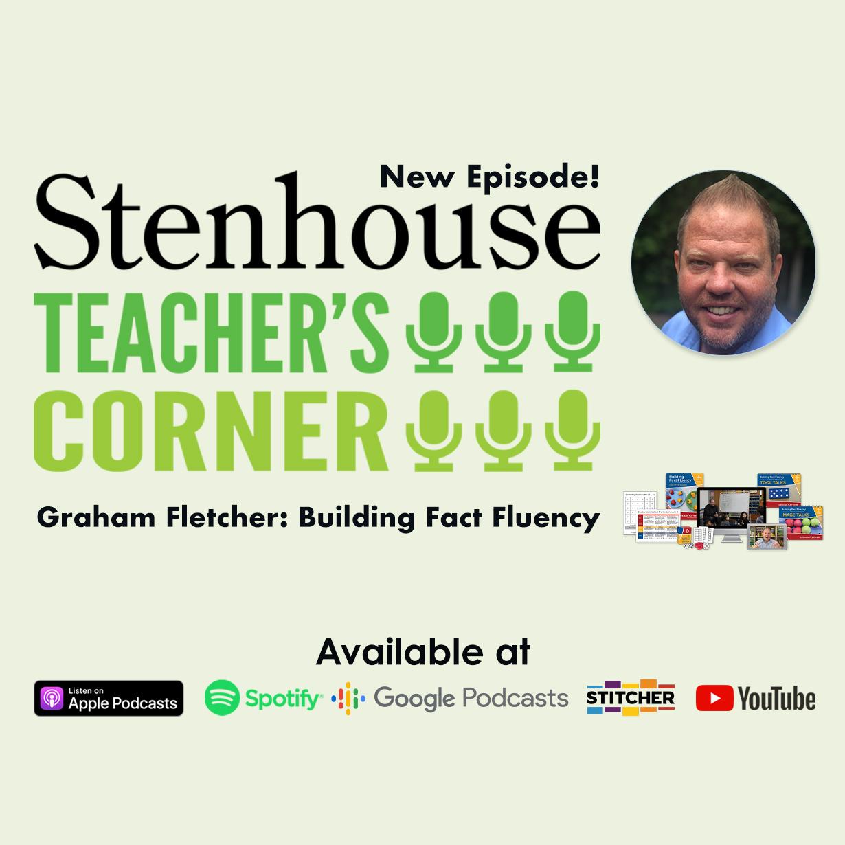 PODCAST: Graham Fletcher on Building Fact Fluency