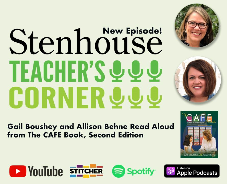 Teacher's Corner Podcast: A Read-Aloud from The CAFE Book