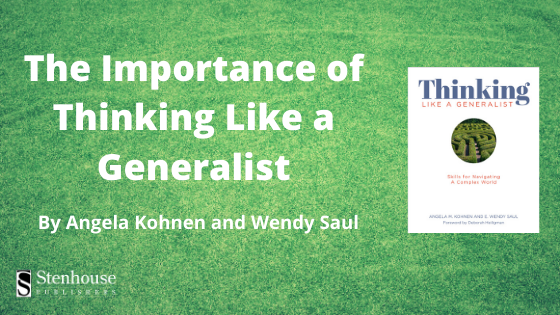 The Importance of Thinking Like a Generalist