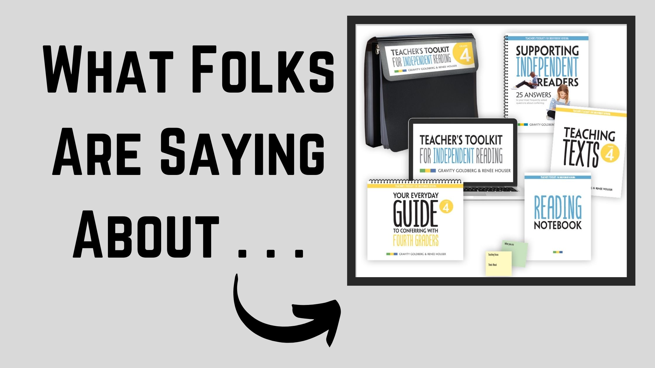 What Folks Are Saying About . . . Teacher's Toolkit for Independent Reading