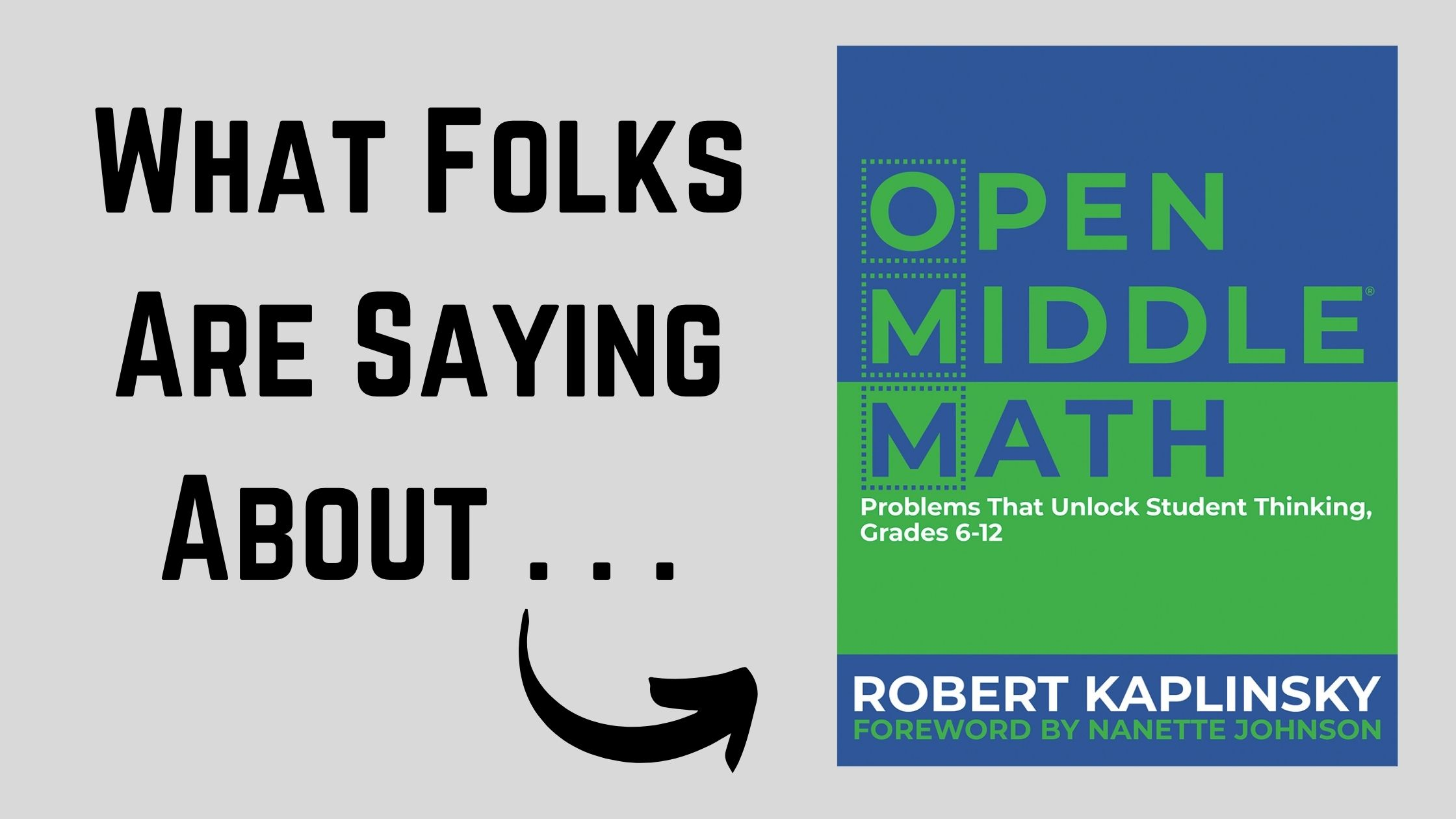 What Folks Are Saying About: Open Middle Math