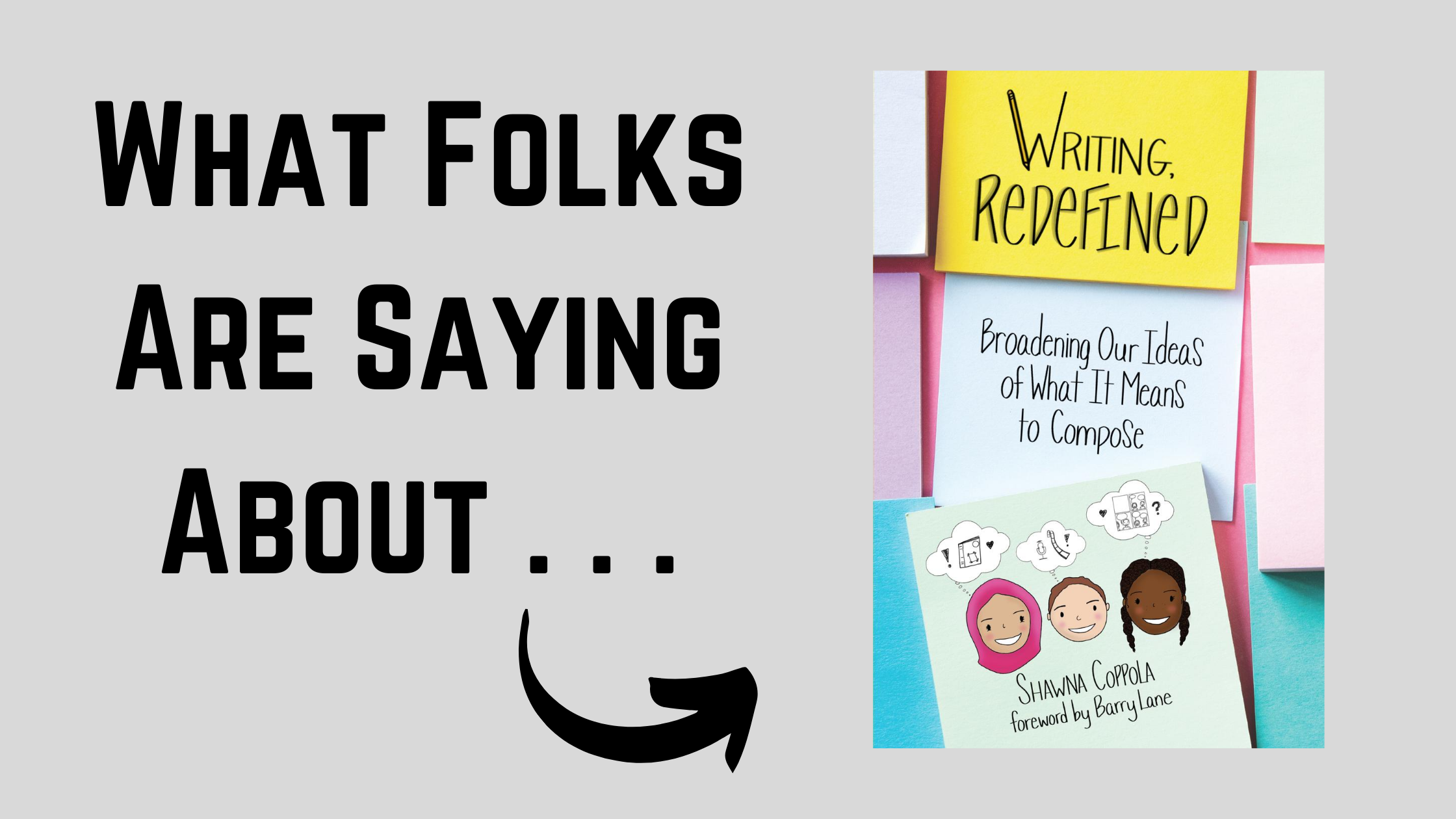 What Folks Are Saying About . . . Writing Redefined